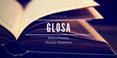 Kwartalnik Glosa / Mecenas Marcin Skonieczny z kancelarii Kancelaria Prokurent